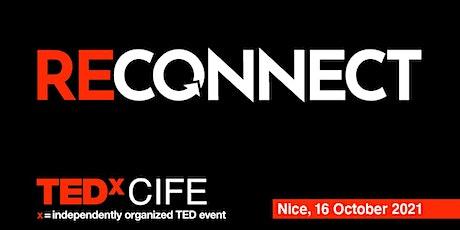 "TEDxCIFE ""Reconnect"" billets"