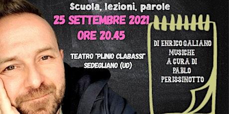 """Enrico Galiano """"Eppure studiamo felici"""" biglietti"""