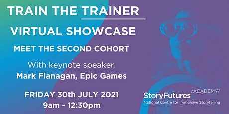 StoryFutures Academy Train the Trainer Showcase tickets