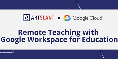 Remote Teaching with Google Workspace for Education boletos