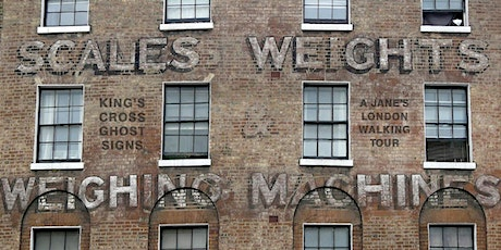 Walking tour – Kings Cross Ghostsigns – boots, breakfast, Bates and weights tickets
