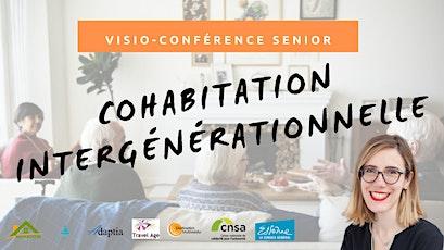 Visio-conférence senior  GRATUITE - La cohabitation intergénérationnelle billets