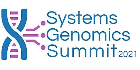 Systems Genomics Summit 2021 tickets