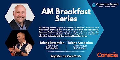 AM Breakfast Series (Talent Retention & Attraction) tickets