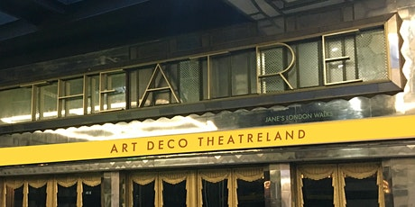 Walking tour - Art Deco Theatreland in Central London tickets