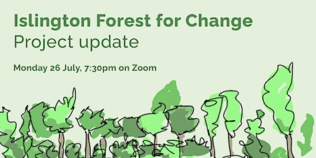 Islington Forest for Change project update tickets