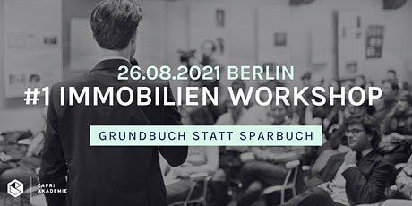 Seminar für Immobilien Investments in Berlin – Grundbuch statt Sparbuch Tickets
