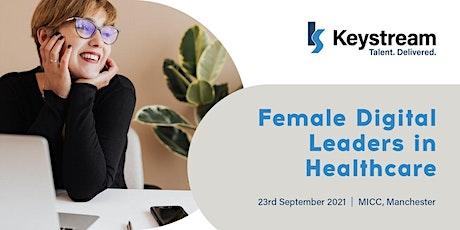 Female Digital Leaders in Healthcare tickets