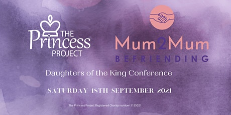 Mum2Mum Conference: Daughters of the King tickets