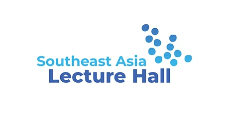 Southeast Asia Lecture Hall tickets