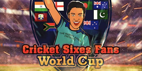 Cricket Sixes Fans World Cup by The Barmy Army tickets