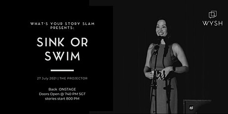 What's Your Story Slam LIVE: Sink or Swim (an IN PERSON event) tickets