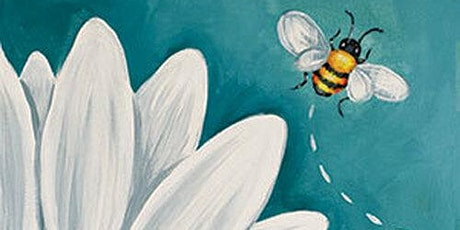 """""""Oops-Bee-Daisy""""  YES YOU CAN!  Step-by-step painting workshop tickets"""