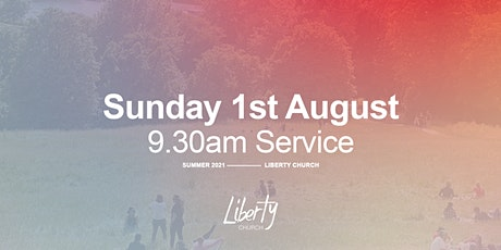 Sunday Gathering - 1st August  2021 at 9.30am tickets