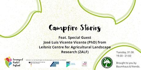 Campfire Stories feat. José Luis Vicente Vicente (ZALF) | Emergent Berlin Tickets