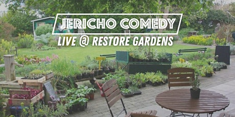 Jericho Comedy - Outdoor at Restore Gardens tickets