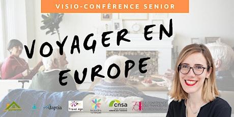 Visio-conférence senior GRATUITE - Voyager en Europe billets