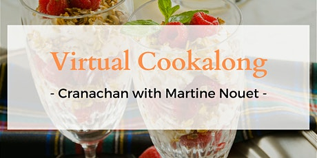 Virtual Cookalong with Martine Nouet - for Whisky + Dessert Lovers tickets