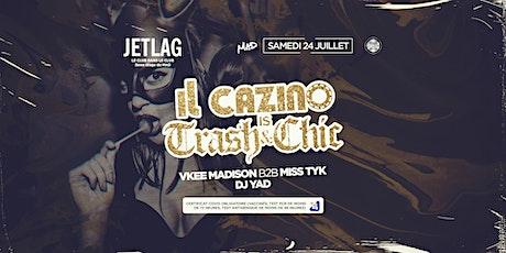 Il Cazino is Trash & Chic billets
