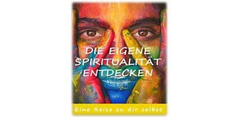 Die eigene Spiritualität entdecken - Eine Reise zu dir selbst Tickets