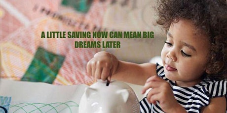 A little Investment now can mean big Dreams later: Children Savings Plan Tickets