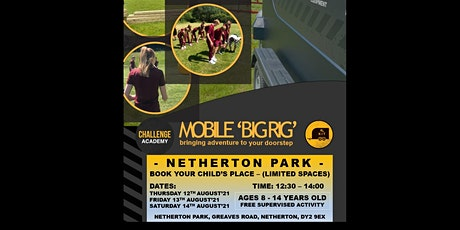 MOBILE 'BIG RIG' (FREE EVENT) - NETHERTON PARK tickets