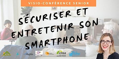 Visio-conférence senior  GRATUITE - Sécuriser et entretenir son smartphone billets