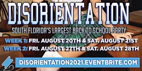 DISORIENTATION @ TERRACE POMPANO   FAU / LYNN / PBSC BACK TO SCHOOL EVENTS tickets