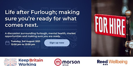 Life after Furlough; making sure you're ready for what comes next. tickets