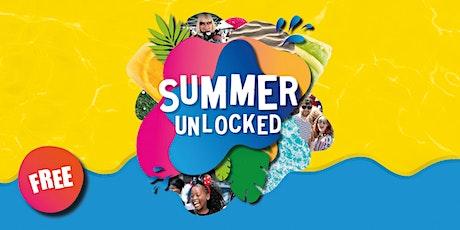 Summer Unlocked - 1st August tickets