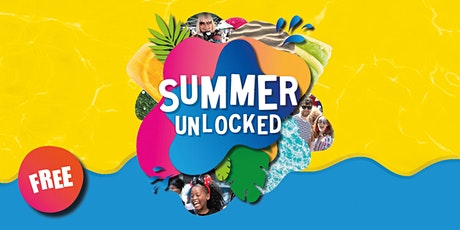 Summer Unlocked -22nd August tickets