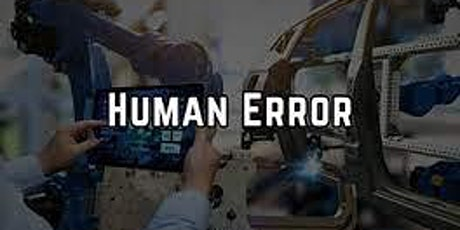 Preventing Human Error in the Life Sciences tickets