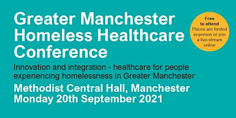 Greater Manchester Homeless Healthcare Conference - in person tickets
