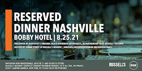Reserved Dinner Series - Nashville tickets