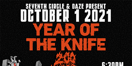 Year Of The Knife, 200 Stab Wounds + More.. tickets