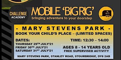 MOBILE 'BIG RIG' (FREE EVENT) - MARY STEVENS PARK tickets
