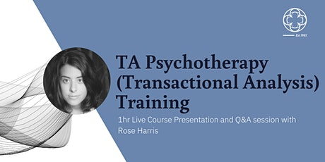 TA Psychotherapy Training - Live Course Presentation and Q&A tickets