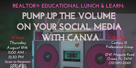 Realtor Lunch & Learn: Canva  Workshop - Pump Up The Volume! tickets