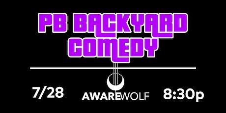 PBBackyardComedy @ AwareWolf tickets