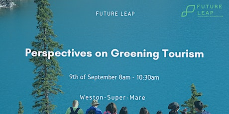 Perspectives on Greening Tourism tickets