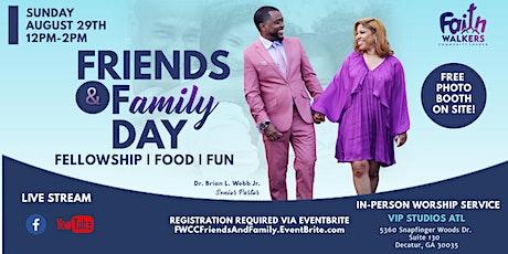 Faith Walkers Community Church Friends & Family Day tickets