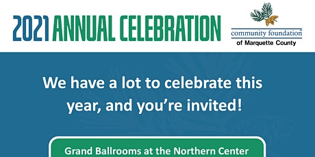 Community Foundation of Marquette County 2021 Annual Celebration tickets