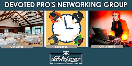 August Devoted Pros Networking Meeting tickets