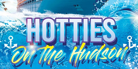 Hotties on the Hudson Summer Boat Party tickets