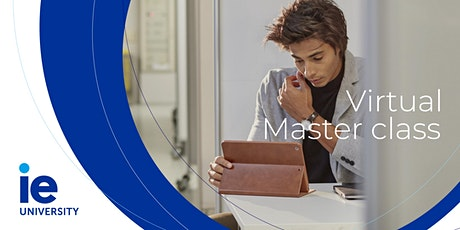 IE Masterclass – Enhancing Engagement & Performance in a Disruptive Market Tickets