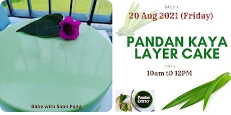 Free  Baking Class -Pandan Kaya Cake - Online tickets