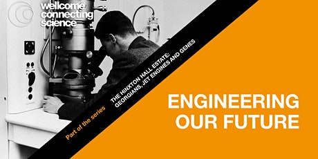 Hinxton Hall: Engineering our Future tickets