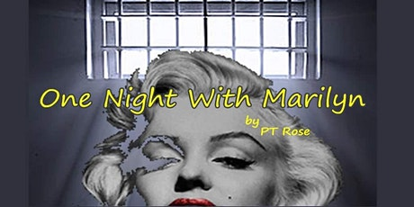Rehearsed Reading of One Night With Marilyn by PT Rose tickets