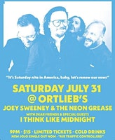 Joey Sweeney & the neon grease with I think like midnight