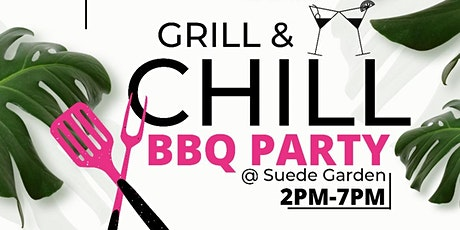 Grill & Chill BBQ Party tickets